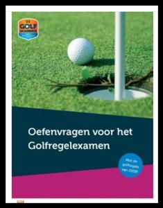 Oefenvragen voor het Golfregelexamen (NGF) 2019