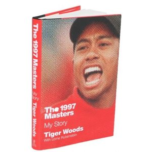 The 1997 Masters Tiger Woods